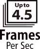 Upto 4.5 Frames Per Second